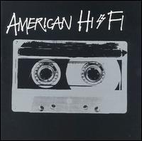 American Hi-Fi [Clean] - American Hi-Fi