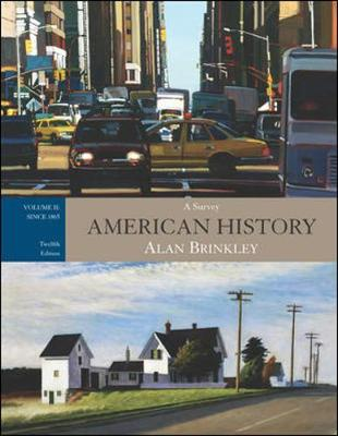 American History: A Survey, Volume 2: Since 1865 - Brinkley, Alan