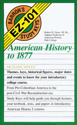 American History to 1877 - Geise, Robert D