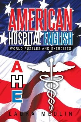 American Hospital English - Medlin, Laura