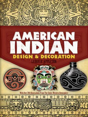 American Indian Design & Decoration - Appleton, Le Roy H