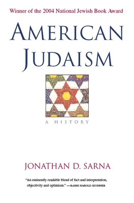 American Judaism: A History - Sarna, Jonathan D