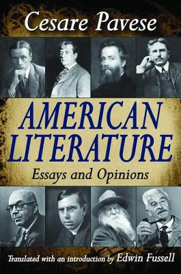 American Literature: Essays and Opinions - Pavese, Cesare (Editor)