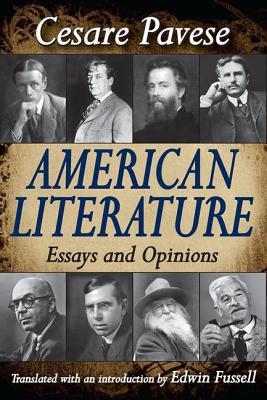 American Literature: Essays and Opinions - Pavese, Cesare, Professor (Editor)