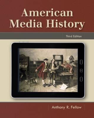 American Media History - Fellow, Anthony