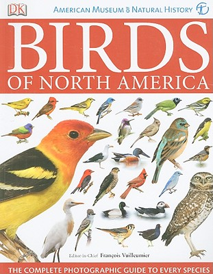 American Museum of Natural History Birds of North America - Vuilleumier, Francois (Editor)