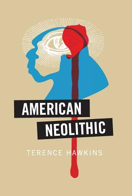 American Neolithic - Hawkins, Terence