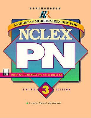 American Nursing Review for NCLEX-PN - Mourad, Leona A., RN, MSN, ONC