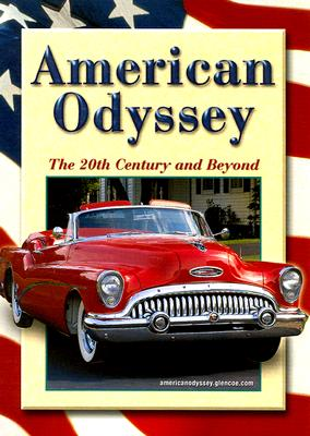 American Odyssey: The 20th Century and Beyond - Nash, Gary B