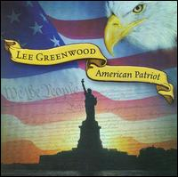 American Patriot - Lee Greenwood