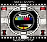 American Pinup/Lost in Society [Split]