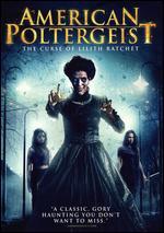 American Poltergeist: The Curse of Lilith Ratchet - Eddie Lengyel