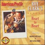 American Profile Presents: Roy Clark's Heart to Heart
