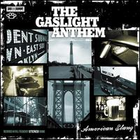 American Slang - The Gaslight Anthem