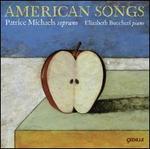 American Songs - Elizabeth Bucchieri (piano); Matthew Duvall (percussion); Patrice Michaels (soprano)