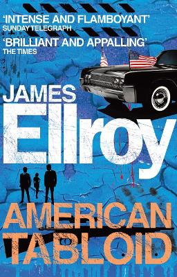 American Tabloid - Ellroy, James