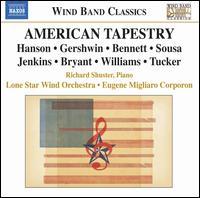 American Tapestry - Richard Schuster (piano); Eugene Corporon (conductor)