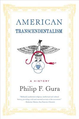American Transcendentalism: A History - Gura, Philip F