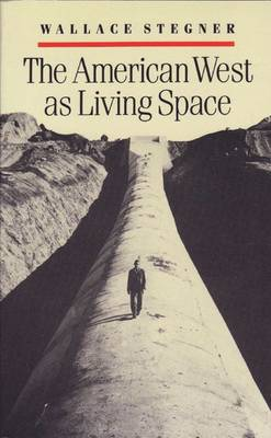 American West as Living Space - Stegner, Wallace