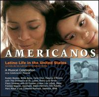 Americanos: Latino Life in the United States - Various Artists