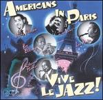 Americans In Paris: Vive Le Jazz!