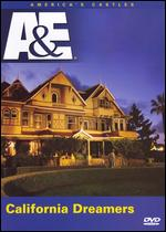 America's Castles: California Dreamers -