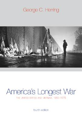 America's Longest War: The United States and Vietnam, 1950-1975 with Poster - Herring, George C, and Herring George