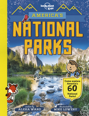 America's National Parks - Lonely Planet Kids, and Ward, Alexa