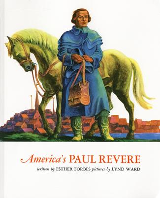 America's Paul Revere - Forbes, Esther Hoskins