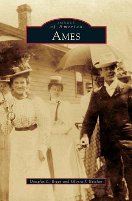 Ames - Biggs, Douglas L Professor, and Betcher, Gloria J