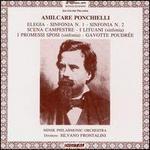 Amilcare Ponchielli: Elegia; Sinfonia Nos. 1 & 2; Scena Campestre; I Lituani; I Promessi Sposi; Gavotte Poudrée