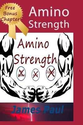 Amino Strength - Paul, James