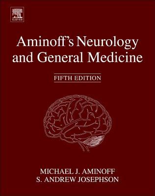 Aminoff's Neurology and General Medicine - Aminoff, Michael J, Prof. (Editor), and Josephson, S Andrew, MD (Editor)