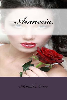 Amnesia - Nervo, Amado