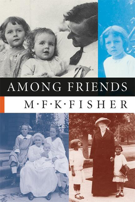 Among Friends - Fisher, M F K