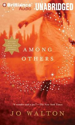 Among Others - Walton, Jo, and Kellgren, Katherine (Read by)