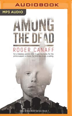 Among the Dead - Canaff, Roger a, and Damron, Will (Read by)
