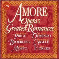 Amore: Opera's Greatest Romances - Alan Titus (baritone); Anna Moffo (soprano); Arturo la Porta (baritone); Cesare Valletti (tenor); Edith Mathis (soprano);...