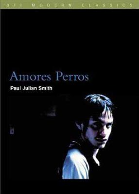 Amores Perros - Smith, Paul Julian