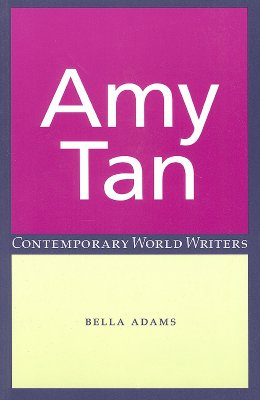Amy Tan - Adams, Bella, Professor