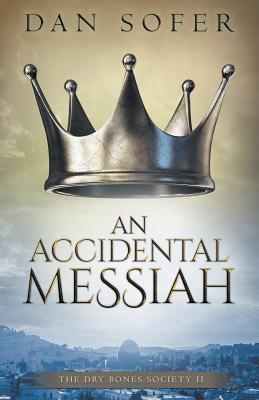 An Accidental Messiah - Sofer, Dan