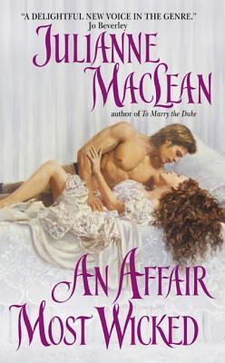 An Affair Most Wicked - MacLean, Julianne