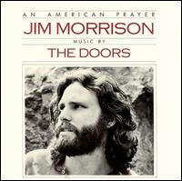 An American Prayer - Jim Morrison & the Doors