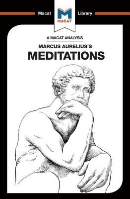 An Analysis of Marcus Aurelius's Meditations - Orr, James