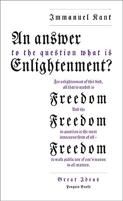 An Answer to the Question: 'What Is Enlightenment?' - Kant, Immanuel, and Nisbet, H B (Translated by)