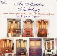An Appleton Anthology - Lois Regestein (organ)