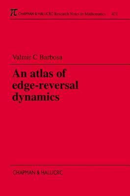 An Atlas of Edge-Reversal Dynamics - Barbosa, Valmir C