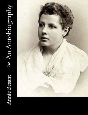 An Autobiography - Besant, Annie