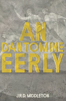 An Dantomine Eerly - Middleton, Jarret Richard Devlin
