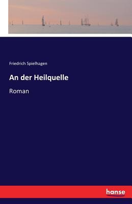 An Der Heilquelle - Spielhagen, Friedrich